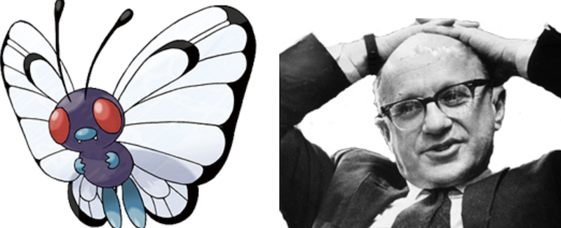 Butterfree and Milton Friedman
