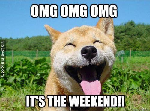 It's the weekend meme