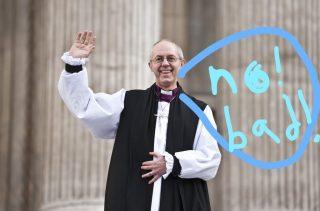 Archbishop of Canterbury - no bad