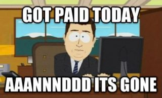 Southpark - got paid today